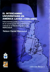 El intercambio universitario en América Latina (1865-2001)